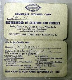Brotherhood of Sleeping Car Porters membership card Pullman Porter, Lobby Boy, Pullman Car, Cigarette Girl, The Porter, Abandoned Train, Night Train, Magic Carpet, Locomotive