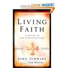 Living Faith Participant's Guide: A Guide to the Christian Life