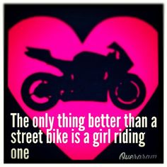 The only thing better than a street bike is a girl riding one