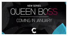 'Queen Boss' Premieres January 14th on Centric TV