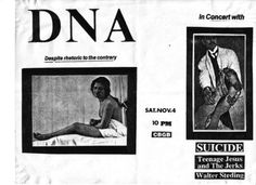 """afrofunk45:  CBGB show with DNA , walter stedilng. Suicide and Teenage Jesus and the jerks   """