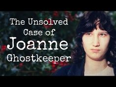 The Unsolved Case of Joanne Ghostkeeper Can You Help, New Politics, Shit Happens, Youtube, Youtubers, Youtube Movies