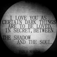 In Secret, Between The Shadow And The Soul...