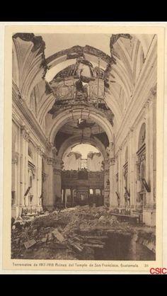 Terremotos 1917- 1918 Ruinas Templo San Francisco, Guatemala.
