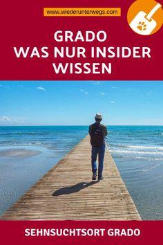 Die besten GRADO TIPPS für Insider. Reisen In Europa, Europe Travel Guide, Dog Travel, Best Hotels, Road Trip, Italy, Messages, Explore, World
