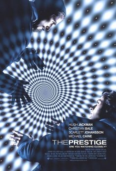 The Prestige , starring Christian Bale, Hugh Jackman, Scarlett Johansson, Michael Caine. The rivalry between two magicians becomes more exacerbated by their attempt to perform the ultimate illusion. #Drama #Mystery #Thriller
