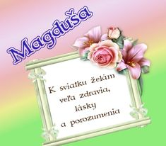 Magduša - prianie k meninám