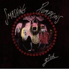 Artist: Smashing Pumpkins  Album: Gish