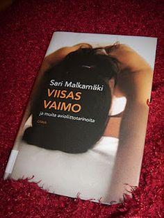 Sari Malkamäki: Viisas vaimo ja muita avioliittotarinoita