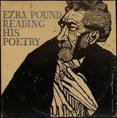 Ezra Pound - Reading His Poetry