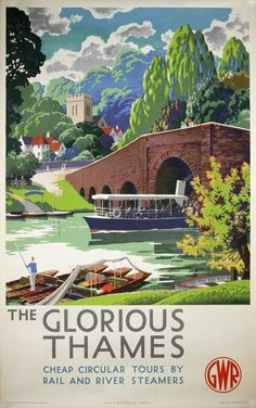 Vintage Railway Travel Poster - The Glorious Thames - by Leonard Cusden - Posters Uk, Train Posters, Railway Posters, Illustrations And Posters, Poster Prints, Retro Poster, All Poster, Poster Vintage, British Travel