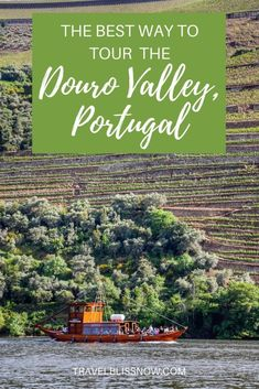 Best tour of the Douro Valley