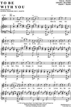 To be with you (Klavier + Gesang) Mr. Big [PDF Noten] >>> KLICK auf die Noten um Reinzuhören <<< Noten und Playback zum Download für verschiedene Instrumente bei notendownload Blockflöte, Querflöte, Gesang, Keyboard, Klavier, Klarinette, Saxophon, Trompete, Posaune, Violine, Violoncello, E-Bass, und andere ...