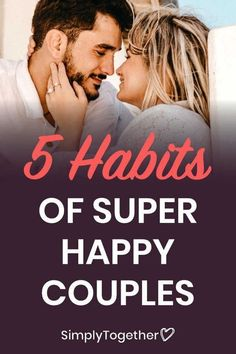 5 Habits of Super Happy Couples Relationship Advice Quotes, Relationship Challenge, Healthy Relationship Tips, Bad Relationship, Relationship Problems, Toxic Relationships, Healthy Relationships, Marriage Advice, Happy Couple Quotes