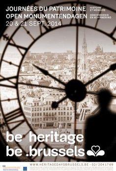 Journées du Patrimoine Bruxelles 2014: Histoire et mémoire /Open Monumentendagen Brussel 2014: Geschiedenis en herinnering  / Heritage Days Brussels 2014: History and memory