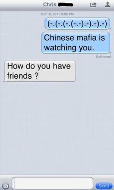 """my reaction would be """"this is why we are friends!"""""""