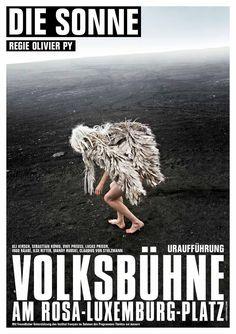 Read more: https://www.luerzersarchive.com/en/magazine/print-detail/volksbuehne-berlin-49419.html Volksbühne Berlin The Sun. (Directed by) Olivier Py. Poster for the Volksbühne theatre in Berlin. Tags: Daniel  Josefsohn,Josefsohn.com, Berlin,Til Schlenker,Volksbühne Berlin,Yvonn Barth