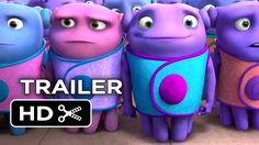 OMG! Jim Parson and Rhinna in a cartoon, on my 2015 MUST SEE LIST! Home Official Trailer #1 (2015) - Jim Parsons, Rihanna Animated Movie HD