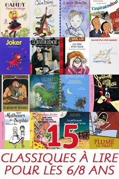 15 classiques à lire pour les enfants de 6 à 8 ans Lus, School Fun, Appris, Book Worms, Literature, Activities, Baseball Cards, Education, Reading