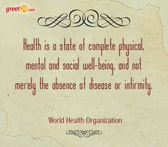MAXMILLIAN THE SECOND: Health is a state of complete physical.