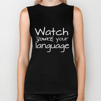 Biker Tank featuring Watch your language! - Inverted by bookwormboutique