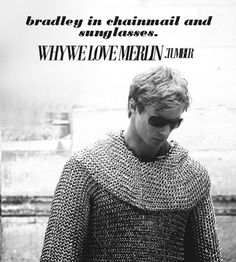 (tags: Merlin, Bradley James, chainmail, sunglasses, Arthur) It does look pretty funny...