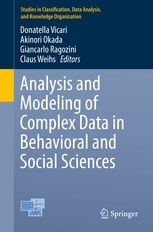 Analysis and modeling of complex data in behavioral and social sciences / Donatella Vicari ... [et al.], editors