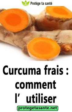 Curcuma frais : comment l'utiliser