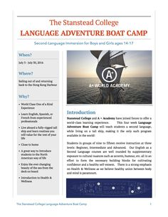 Discover one of best schools in Canada with a new program at Stanstead College! Stanstead College and A+ World Academy have joined forces to offer a world-class learning experience via a four week Language Adventure Boat Camp. http://best-boarding-schools.net