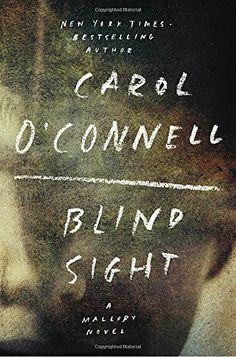 Blind Sight (A Mallory Novel) by Carol O'Connell https://www.amazon.com/dp/0399184236/ref=cm_sw_r_pi_dp_x_cz79xbKNDAVP7