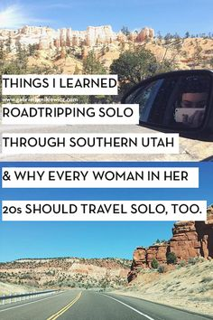 Solo female travel can seem really scary! I was nervous for going on my solo road trip through southern utah but I ended up learning a lot from the experience and a lot about myself. I think every woman in her 20s should travel solo at least once!