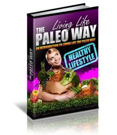 Living Life The Paleo Way     #parenting