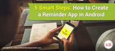 5 smart steps how to create a Reminder #Alarm app in #Android