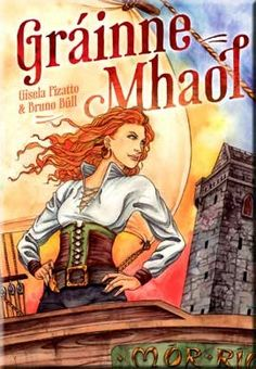 Gráinne Mhaol - Irish Myths & Legends for children - Children's Books - Books