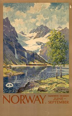Vintage #Norway Travel Poster....(Their Summer Season is the same as ours here in Montana...:)