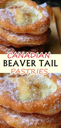 WHAT IS A BEAVER TAIL PASTRY? The Beaver Tail is a fried-dough pastry made with whole wheat flour and pulled by hand to resemble the long, flat tail of a beaver. It's then topped with a Flour Recipes, Pastry Recipes, Ww Recipes, Dessert Recipes, Desserts, Canadian Cuisine, Canadian Food, Canadian Recipes, Sweets