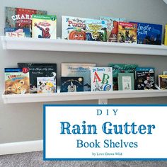 Love Grows Wild: DIY Rain Gutter Book Shelves