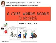 "Here are 6 therapist written interactive books illustrating how to use 6 of the 25 early core words.  Each book tells about 1 of the words, in 12 pages, using a combination of clip art and Smarty Symbols.Newly updated for older students  Also included is a die template (about 2.6"" cube to be assembled) with one word on each of the 6 faces."