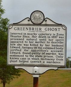 The Greenbrier Ghost is the name given to the ghost of a young woman in Greenbrier County, West Virginia, United States, who was murdered in The events surrounding the haunting have led to it.