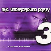 N.Y.C. underground party   NYC Underground Party, Vol. 3 by Louie DeVito CD, Nov-2000, E-Lastik ...