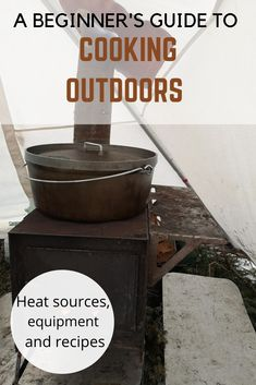 A beginner's guide to outdoor cooking. Exploring heat sources, equipment and recipes. #bushcraft #outdoorcooking #dutchovens #campfirecooking #cookoutdoors Bushcraft Skills, Survival Skills, Get Outdoors, The Great Outdoors, Cooking For Beginners, Adventure Activities, Best Hikes, Outdoor Woman, Outdoor Cooking