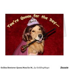 Golden Retriever Queen Mom for Mother's Day Card