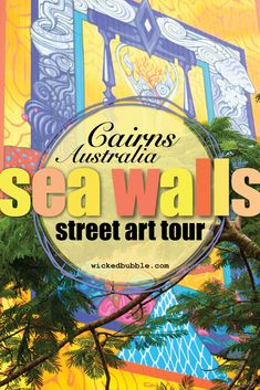 Global Art Comes to Cairns compliments of global warming!  Sea Walls murals by both homegrown and international artists raising awareness of the challenges the Great Barrier Reef is facing. | Things To Do In Cairns | Great Barrier Reef | #greatbarrierreef #seawalls #seawallsaustralia