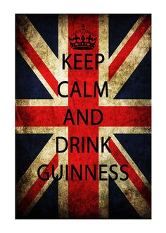 Print PosterKeep Calm and Drink Guinness With Union Jack 1 Poster, via Etsy.