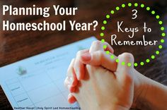 3 Keys to Remember When Planning Your Homeschool Year