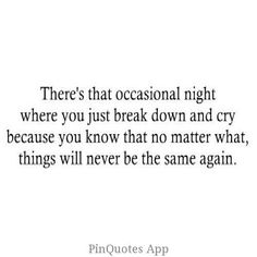 There's that occasional night....