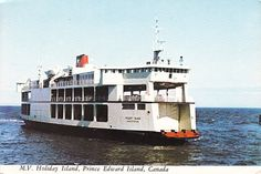 Holiday Island Ferry to Prince Edward Island Discover Canada, Tugboats, Photos Of Prince, Ferry Boat, Prince Edward Island, Canada Travel, Nova Scotia, Days Out, Road Trips