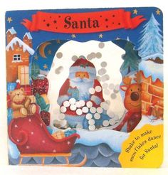 Santa (Snow Shakers). It's the night before Christmas, and Santa's getting ready to start his journey from the North Pole. This delightful board book will help to brighten every toddler's Christmas season. A cutaway section in the front cover followed by successively smaller cutaway sections on each page present a layered effect to the each of the color illustrations, and then finally focus on the story's hero-Santa! He appears through clear acetate windows on their book's final page…