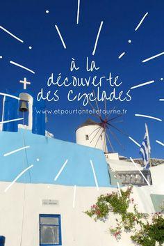 Conseils et bons plans de notre séjour aux Cyclades (Grèce)