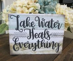 Wood Lake Sign Lake Water Heals Everything Lake Lake House Signs, Lake Signs, Beach Signs, Lake Quotes, Lakeside Living, Lake Decor, Lake Water, Lake Cabins, Lake Cottage